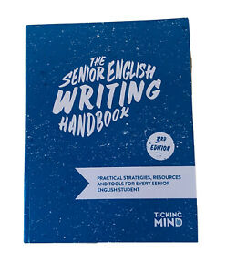 The Senior English Writing Handbook - 3rd Edition - Ticking Mind Publications