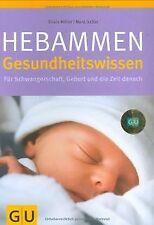 Hebammen-Gesundheitswissen: Für Schwangerschaft, Geburt ...   Buch   Zustand gut