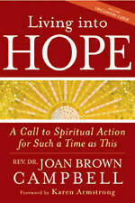 Living Into Hope,Joan Brown Campbell,Excellent Book mon0000112128