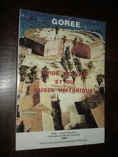 GOREE - Guide de lîle et du musée historique - 1993 - Sénégal Esclavage