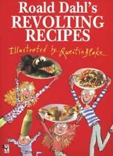 Roald Dahl's Revolting Recipes,Roald Dahl, Josie Fison, Felicity Dahl, Quentin