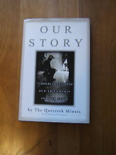 Our Story by Quecreek Miners HC/DJ (2002)