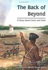 The Back of Beyond: A Story About Lewis and Clark (Creative Minds Biography) by
