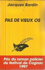 JACQUES BARDIN PAS DE VIEUX OS   LE MASQUE   2322