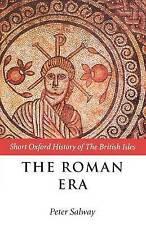 Acceptable, The Roman Era: The British Isles: 55 B.C.-A.D. 410 (Short Oxford His