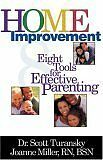 Home Improvement: Eight Tools for Effective Parent