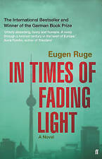 In Times of Fading Light by Ruge, Eugen (Paperback book, 2013)