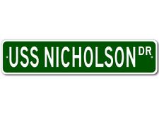 USS NICHOLSON DD 982 Street Sign - Navy
