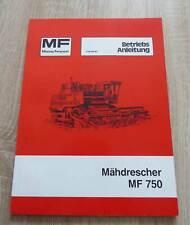 Massey Ferguson Mähdrescher MF750 Betriebsanleitung