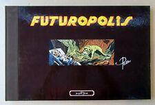 FUTUROPOLIS PELLOS EDIT GLENAT 1977 GD FORMAT ETAT NEUF CARTONNE