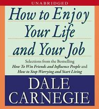 HOW TO ENJOY YOUR LIFE AND YOUR JOB unabridged audio book on CD by DALE CARNEGIE