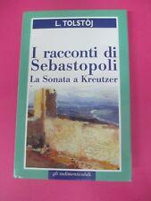 BOOK LIBRO I RACCONTI DI SEBASTOPOLI L. Tolstoj 1999 San Paolo (L55)
