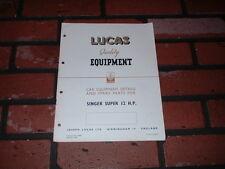 GENUINE SINGER SUPER 12HP LUCAS SPARE PARTS LIST & WIRING DIAGRAM.1949.