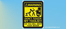 Don't Touch My Tools Snapon Draper Hilti Tool Box Work Site Funny Sticker C038