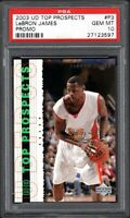 2003 Upper Deck Top Prospects #P3 LEBRON JAMES Promo PSA 10 GEM MINT