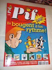 PIF GADGET No 10 (2005) AVEC LE GADGET / COMME NEUF...