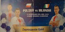 VIP TICKET 11.10.2015 Polen Polska Poland - Irland Ireland