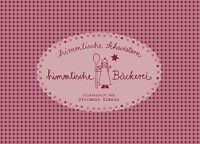 """Backbuch """"Himmlische Bäckerei"""" Himmlische Schwestern Räder 48Seiten 18 Rezepte"""