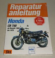 Reparaturanleitung Honda CB 750 Four K0, K1, K2, K6, K7, F1, F2 - 1969 bis 1978