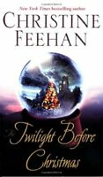 The Twilight Before Christmas (Drake Sisters, Book 2) by Christine Feehan
