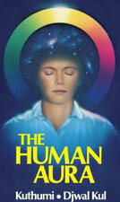 The Human Aura: How to Activate and Energize Your