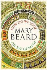 Civilisations: How Do We Look / The Eye of Faith: As seen on TV | Mary Beard