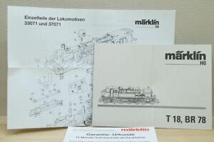 HO Märklin 3303/3306/3307 Betriebsanleitung Einzelteile für Dampflok BR 78, T18