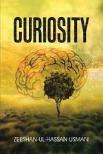 Curiosity by Zeeshan-Ul-Hassan Usmani (2015, Paperback)