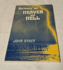 SERMONS ON HEAVEN AND HELL BY JOHN STACY 1977 PAPERBACK