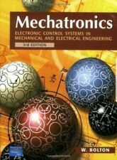 MECHATRONICS: ELECTRONIC CONTROL SYSTEMS IN MECHANICAL AND BY W. BOLTON **MINT**