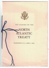 The Signing of the North Atlantic Treaty Washington DC April 4 1949 Program