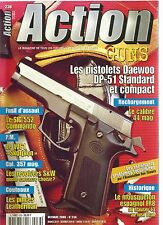 ACTION  GUNS N°236 DAEWOO DP-51 / SIG 552 COMMANDO / PINCE LEATHERMAN / SKORPION