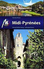 Reiseführer Midi-Pyrénées, Pyrenäen Toulouse Michael Müller Verlag UNGELESEN NEU