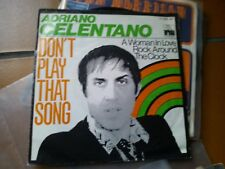 """7"""" ADRIANO CELENTANO DON'T PLAY THAT SONG  WOMAN IN LOVE OCK AROUND THE CLOCK"""
