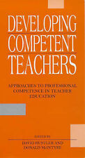 Developing Competent Teachers: Approaches to Professional Competence in Teacher