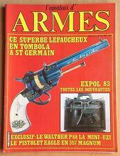 L'AMATEUR D'ARMES N° 22 / FUSIL,CARABINE,PISTOLET,REVOLVER,COLT,COUTEAU,TIR