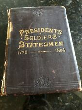 PRESIDENTS SOLDIERS STATESMEN 1776-1889 Soldiers Edition Leather