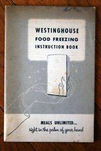 Westinghouse Electric Corp Food Freezing Instruction Book Vintage Manual c. 1955