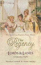 The Regency Lords & Ladies Collection Vol 1: The Larkswood Legacy / The Neglectf