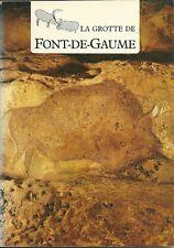 La Grotte de FONT DE GAUME + DAUBISSE + VIDAL + VOUVÉ + BRUNET + PERIGORD