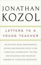 Letters to a Young Teacher by Jonathan Kozol (2008, Paperback)