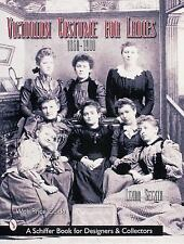 Victorian Costume for Ladies, 1860-1900: With Price Guide, Setnik, Linda, Good B