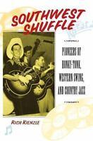 Southwest Shuffle by Rich Kienzle (2003, PAPERBACK)