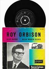 Roy Orbison.Blue Bayou / Mean Woman Blues.Rare Dutch Favorieten expres.1963. VG