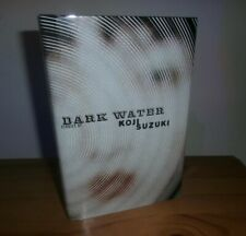 Koji Suzuki - DARK WATER - RARE SIGNED First Edition Japanese and English