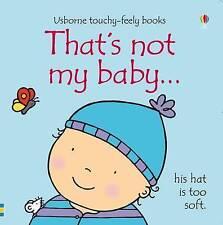 That's Not My Baby - Boy by Fiona Watt (Board book, 2009)