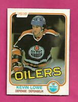 1981-82 OPC # 117 OILERS KEVIN LOWE ROOKIE EX-MT CARD (INV# D3779)
