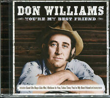 DON WILLIAMS YOU'RE MY BEST FRIEND CD - STORYBOOK CHILDREN, RUBY TUESDAY & MORE
