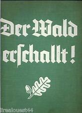 Der Wald erschallt  Lutz Heck Verlag Knorr & Hirth GmbH München 1934