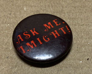 Ask Me I Might Novelty Slogan Badge 1980s Original Red Moon NOS